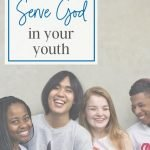 serve god in your youth