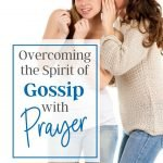 overcoming the spirit of gossip