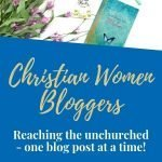 Christian women bloggers reaching the unchurched