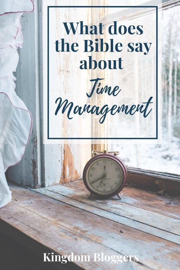 What does the Bible say about time management
