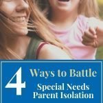 special needs parent isolation