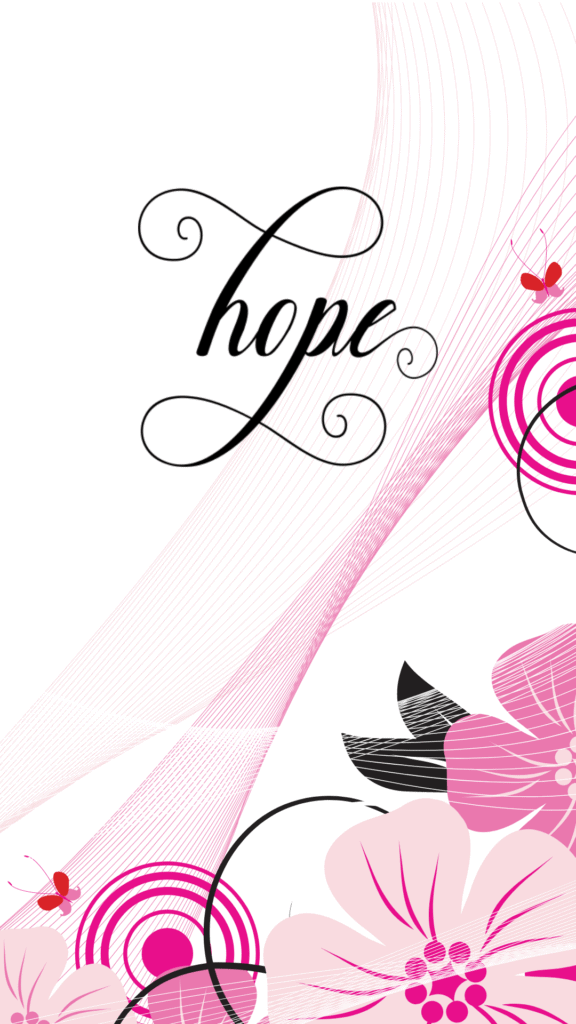 phone screensaver with pink elements and the word hope