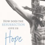 resurrection is our hope