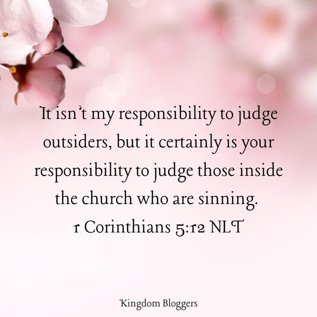 1 Corinthians 5 12 NLT