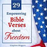 american flag on a white backdrop with text overlay stating empowering bible verses about freedom