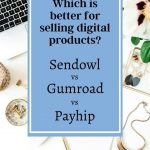 Not sure which platform to use for selling your digital products? Here is a breakdown of 3 of the most common ones used by bloggers.