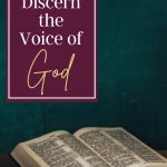 A bible on a table with a sign that says how to discern the voice of God
