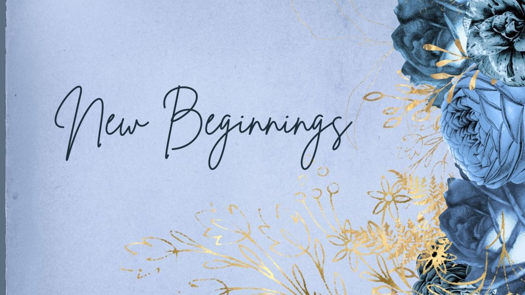 new beginnings on a blue background