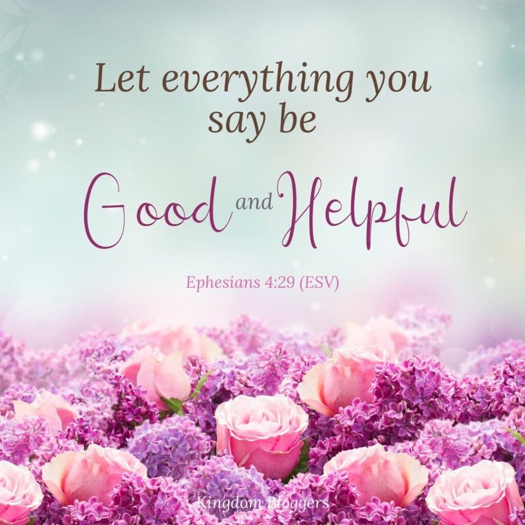 Ephesians 4-29 on a floral background