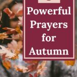 Fall leaves in the background with an overlay that says 5 powerful prayers for autumn