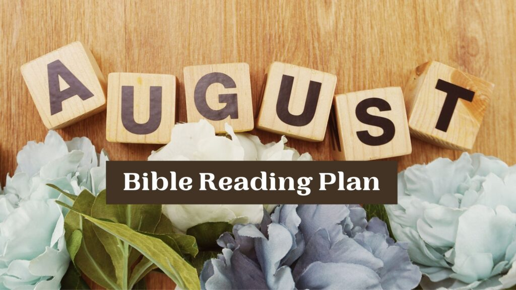 August Bible Reading Plan with blocks and flowers